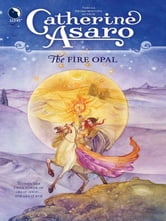 The Fire Opal ebook by Catherine Asaro