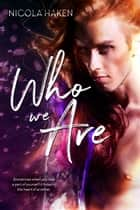 Who We Are ebook by Nicola Haken