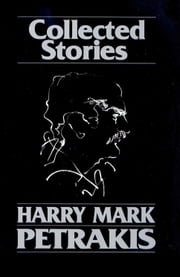 Collected Stories ebook by Harry Mark Petrakis