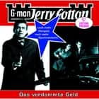 Jerry Cotton, Folge 15: Das verdammte Geld audiobook by Jerry Cotton