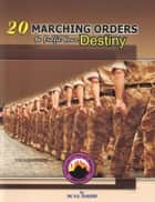 20 Marching Orders to Fulfill your Destiny ebook by Dr. D. K. Olukoya
