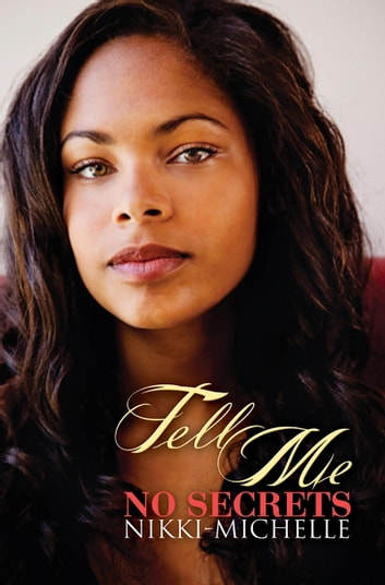 Tell Me No Secrets ebook by Nikki-Michelle