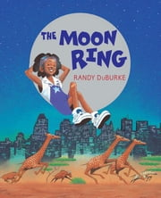 The Moon Ring ebook by Randy DuBurke