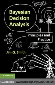 Bayesian Decision Analysis ebook by Smith, Jim Q.