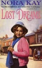 Lost Dreams ebook by Nora Kay