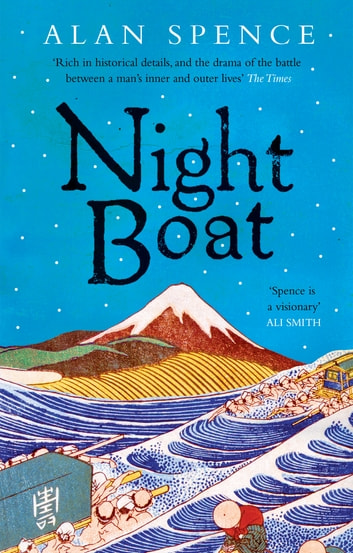 Night Boat ebook by Alan Spence
