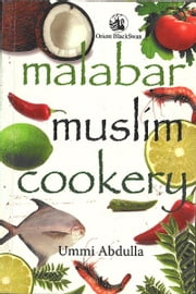 Malabar Muslim Cookery ebook by Ummi Abdulla