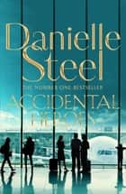 Accidental Heroes ebook by Danielle Steel