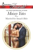 Married for Amari's Heir ebook by Maisey Yates