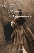 Caves, Cannons and Crinolines ebook by Beverly Stowe McClure