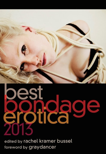 Best Bondage Erotica 2013 ebook by