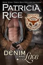 Denim and Lace - Rogues and Desperadoes #5 ebook by Patricia Rice