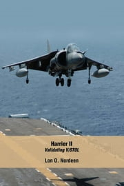Harrier II - Validating V/STOL ebook by Lon O. Nordeen