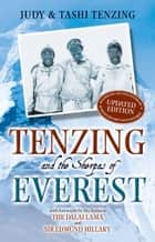 Tenzing and the Sherpas of Everest ebook by Judy Tenzig,Tashi Tenzing