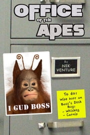 Office of the Apes ebook by Nik Venture