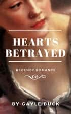 Hearts Betrayed ebook by