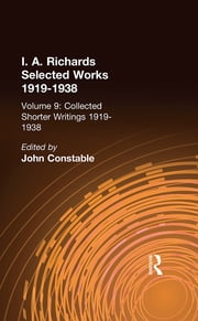 Collected Shorter Writings V9 ebook by John Constable,I. A. Richards