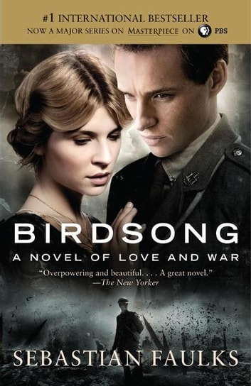 Birdsong - A Novel of Love and War ebook by Sebastian Faulks