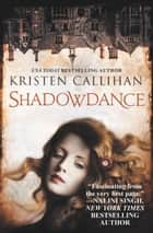 Shadowdance - The Darkest London Series: Book 4 ebook by Kristen Callihan