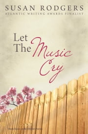 Let The Music Cry ebook by Susan Rodgers