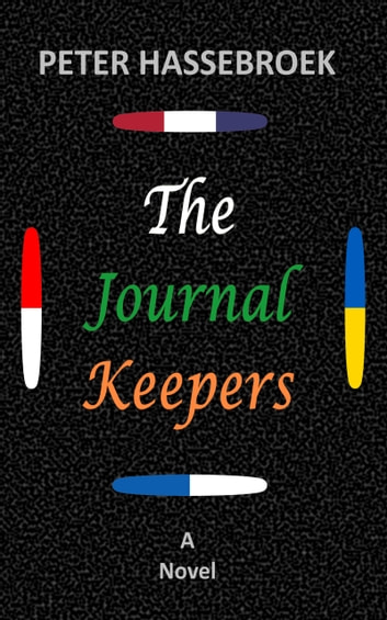 The Journal Keepers ebook by Peter Hassebroek