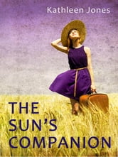 The Sun's Companion ebook by Kathleen Jones