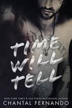 Time Will Tell ebook by Chantal Fernando