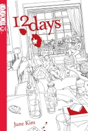 12 Days #1 ebook by June Kim