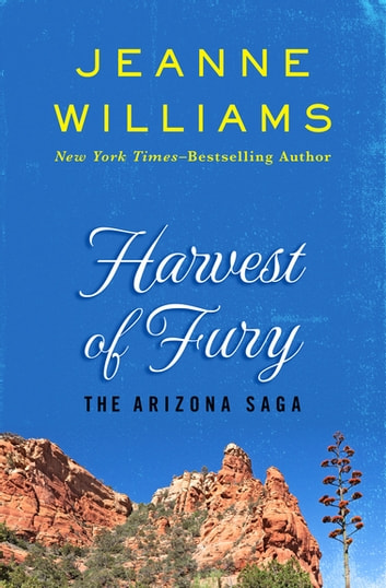 Harvest of Fury ebook by Jeanne Williams