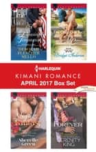 Harlequin Kimani Romance April 2017 Box Set - A Pleasing Temptation\Nights of Fantasy\The Only One for Me\Love Me Forever ebook by Deborah Fletcher Mello, Sherelle Green, Bridget Anderson,...