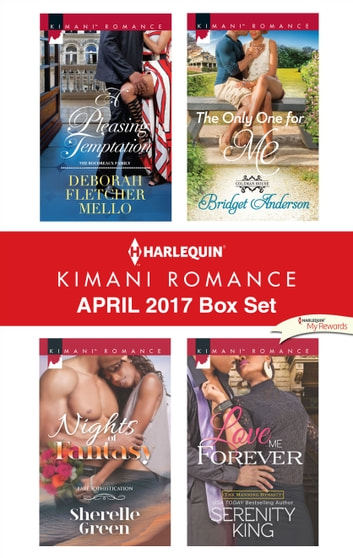 Harlequin Kimani Romance April 2017 Box Set - An Anthology ebook by Deborah Fletcher Mello,Sherelle Green,Bridget Anderson,Serenity King