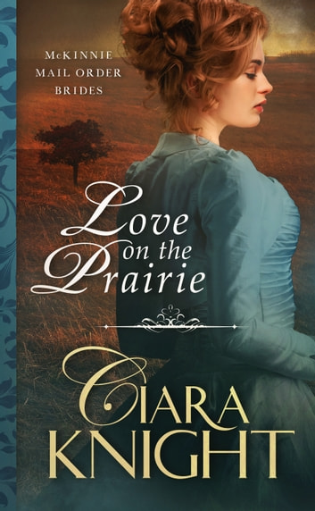 Love on the Prairie ebook by Ciara Knight