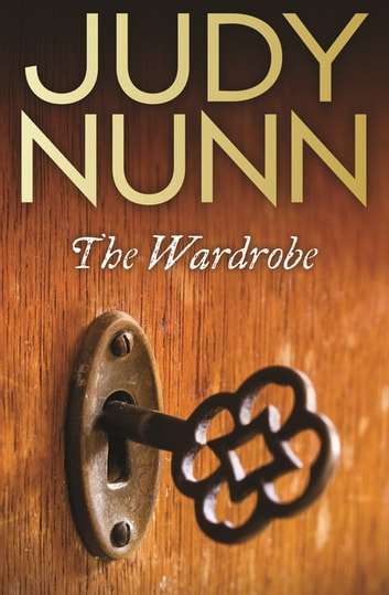 The Wardrobe ebook by Judy Nunn