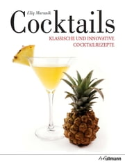 Cocktails - Klassische und innovative Cocktailrezepte ebook by Kobo.Web.Store.Products.Fields.ContributorFieldViewModel