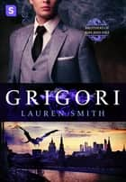 Grigori - A Royal Dragon Romance eBook by Lauren Smith