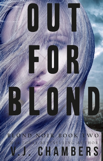 Out for Blond ebook by V. J. Chambers