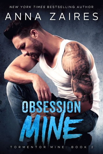 Obsession Mine ebook by Anna Zaires,Dima Zales