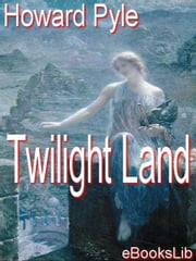 Twilight Land ebook by Pyle, Howard