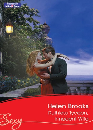Ruthless Tycoon, Innocent Wife ebook by Helen Brooks