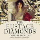 The Eustace Diamonds audiobook by