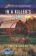 In a Killer's Sights ebook by Sandra Robbins
