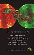 AfroSFv2 - AfroSF, #2 ebook by Tade Thompson, Nick Wood, Mame Bougouma Diene,...