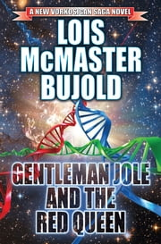 Gentleman Jole and the Red Queen ebook by Lois McMaster Bujold