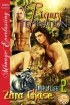 Tigers' Temptation ebook by Zara Chase