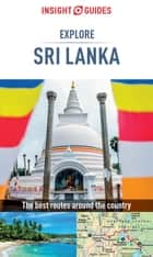 Insight Guides: Explore Sri Lanka ebook by Insight Guides