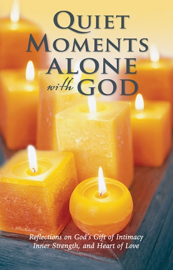 Quiet Moments Alone with God ebook by Baker Publishing Group