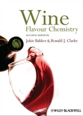 Wine - Flavour Chemistry ebook by Jokie Bakker,Ronald J. Clarke