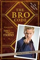 The Bro Code ebook by Barney Stinson