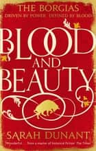 Blood & Beauty ebook by Sarah Dunant