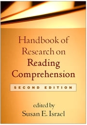 Handbook of Research on Reading Comprehension, Second Edition ebook by Susan E. Israel, Ph.D.,Gerald G. Duffy, EdD